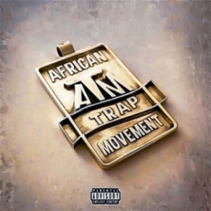 African Trap Movement (ATM) - Chandelier ft. Sim, Kraizie, Ranks ATM, Management ATM & Designa ATM